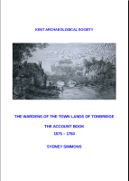 The  Wardens of The town lands of Tonbridge, Account Book, 1575-1760